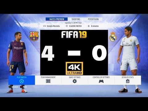 FIFA 19 4K FC Barcelona Vs Real Madrid