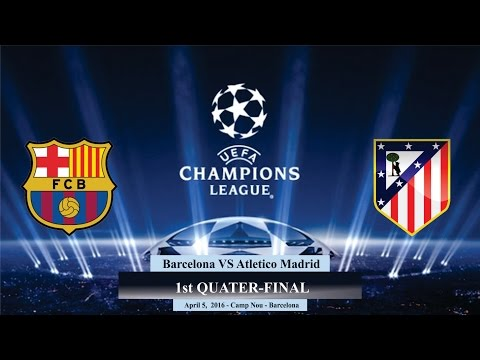 Barcelona VS Atletico Madrid 2-1 All Goals | Prediction 05/04/2016 – UEFA Champion League 2016 [HD]