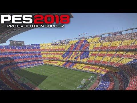 PES 2018 Official Gameplay Stadium Atmosphere Camp Nou Barcelona vs Atlético Madrid