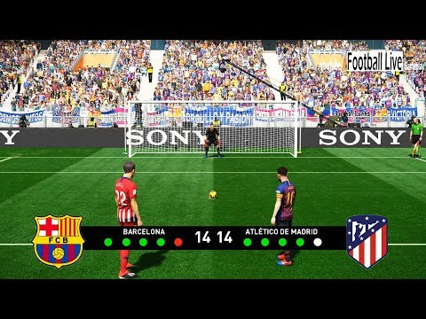 PES 2019 |    BARCELONA  vs  ATLETICO MADRID    | Penalty Shootout | Gameplay PC