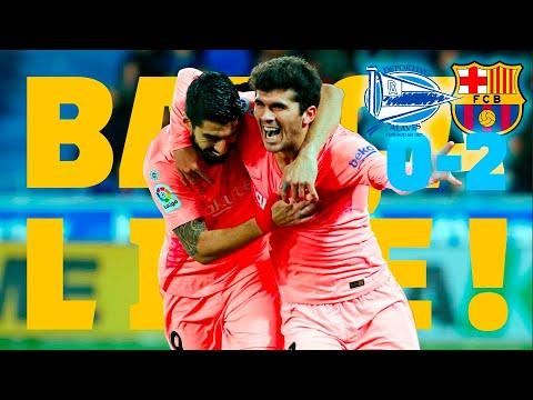 Alavés – Barça (0-2) | BARÇA LIVE | Warm up & Match Center🔥