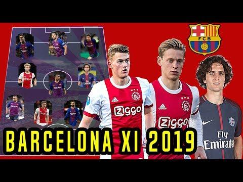 Barcelona Transfer January 2019 Possible Line-Up XI ft De Jong , De Ligt & Adrien Rabiot !!