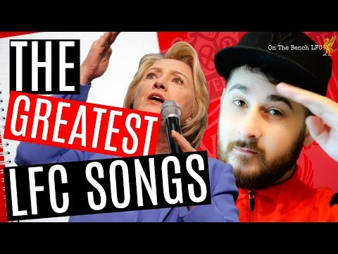 Liverpool Fc Songs – The Greatest Ever Chants – My Top 5