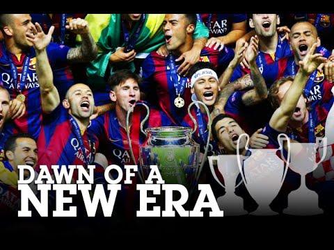 FC Barcelona – Dawn of a New Era • 2014/15