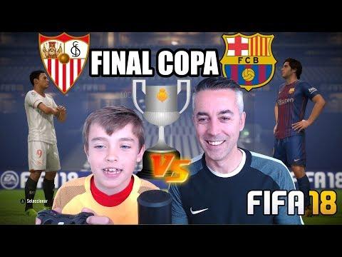 FINAL COPA DEL REY SEVILLA VS FC BARCELONA – FIFA 18