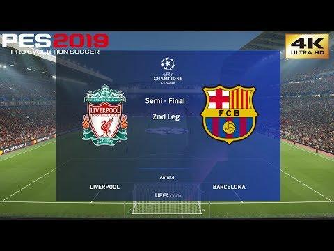 PES 2019 (PC) Liverpool vs Barcelona   UEFA CHAMPIONS LEAGUE SEMI FINAL 2nd LEG   4K 60 FPS