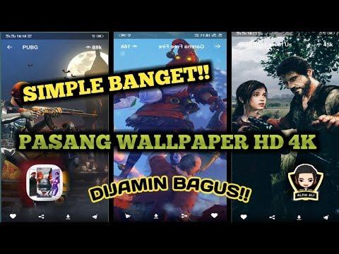 SIMPLE dan KEREN!! CARA PASANG WALLPAPER HD 4K di ANDROID