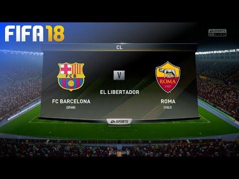 FIFA 18 – FC Barcelona vs. AS Roma @ El Libertador