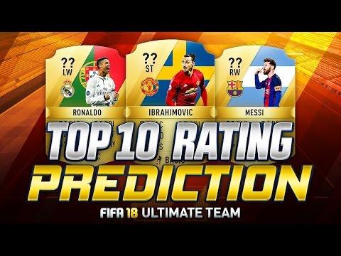 FIFA 18 | TOP 10 BEST PLAYERS RATINGS PREDICTIONS | w/ IBRAHIMOVIĆ, MESSI & RONALDO | FUT 18