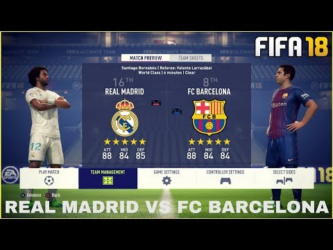 FIFA 18 GAMEPLAY – VOLLVERSION | REAL MADRID VS FC BARCELONA [FIFA 18 GAMEPLAY – FULL MATCH]