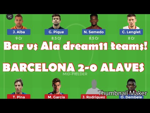 BAR vs ALA dream11 teams| Barcelona vs Alaves predictions| #BARALA