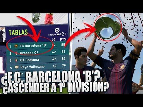 ¿Qué pasa si GANAS la SEGUNDA DIVISIÓN con el Barcelona 'B'? ¿Asciendes a PRIMERA? |Mitos Fifa18