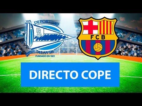 (SOLO AUDIO) Directo del Alavés 0-2 Barcelona en Tiempo de Juego COPE