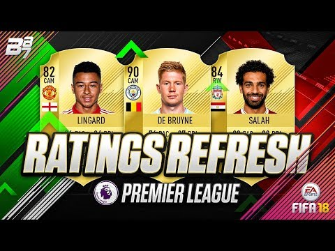RATINGS REFRESH! PREMIER LEAGUE UPGRADE AND DOWNGRADE PREDICTIONS! | FIFA 18 ULTIMATE TEAM