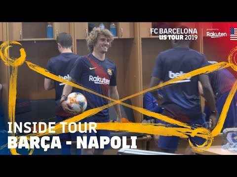 BEHIND THE SCENES AT BARÇA – NAPOLI (2-1) | Inside Tour USA 2019 #3