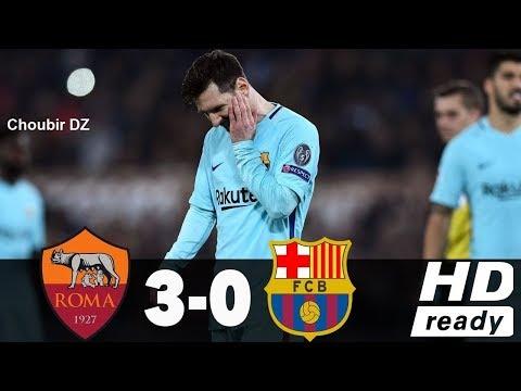 Roma vs Barcelona 0 – 3 Champions League 10/04/2018