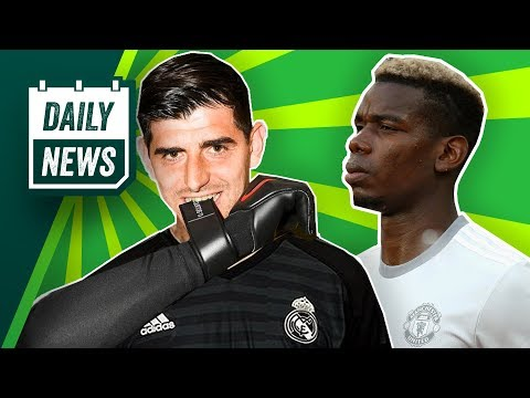 TRANSFER NEWS: Courtois pushes for Real Madrid move, Barcelona bid for Pogba + Kovačić wants out!