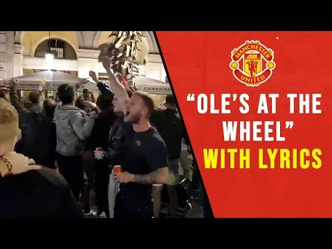 Ole's At The Wheel Chant With Lyrics  | Manchester United Fans In Barcelona