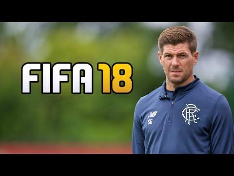 STEVEN GERRARD RANGERS REBUILD!! FIFA 18 CAREER MODE