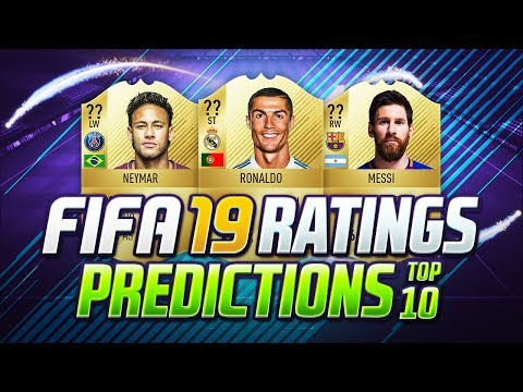 FIFA 19   TOP 10 BEST PLAYERS RATINGS PREDICTIONS   w/ NEYMAR JR, MESSI & RONALDO   FUT 19