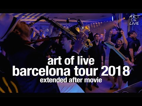 ART OF LIVE – BARCELONA TOUR 2018 (EXTENDED AFTER MOVIE)