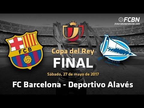 Barcelona vs Alavés Copa Del Rey Final Live Stream En Vivo 5/27/2017