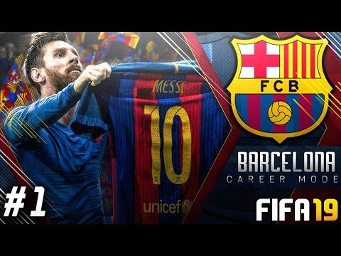 FIFA 19 Barcelona Career Mode EP1 – New Signings!! Road To Champions League Glory!!
