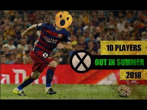 10 Players Fc Barcelona Could Sell In Summer Transfer   2018