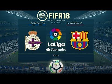 FIFA 18 Deportivo vs Barcelona   La Liga 2017/18   PS4 Full Match