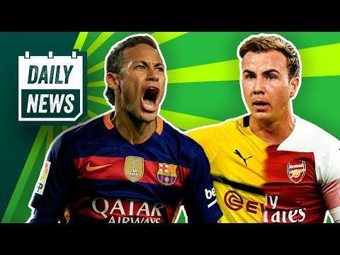 Arsenal will Götze! FC Barcelona: Neymar Tauschdeal mit Dembélé? La Liga: Skandal in Spanien!