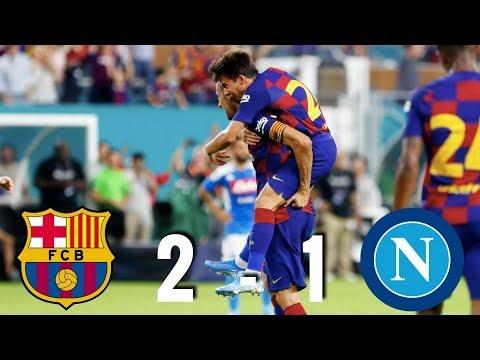 Barcelona vs Napoli [2-1], Pre-Season Friendly, 2019, USA – MATCH REVIEW