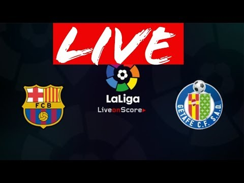 barcelona vs getafe live stream  , live stats and countdown