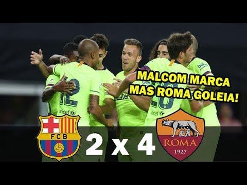 Barcelona 2 x 4 Roma – MALCOM DESTRUIU ! Melhores Momentos – Champions Cup 2018 (1 Tempo)