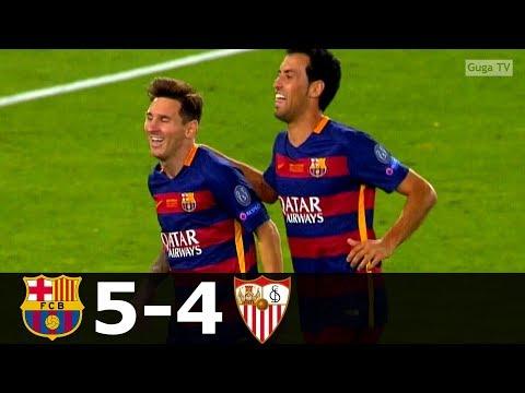 Barcelona vs Sevilla 5-4 – Super Cup 2015 – Highlights HD