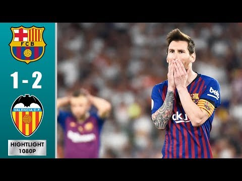 Barcelona vs Valencia 1-2 Highlights & All Goals – Cорa Dеl Rеy Fіnаl 2019