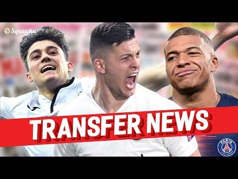 Kylian Mbappé, Luka Jović, Daniel James TRANSFER NEWS w/Squawka