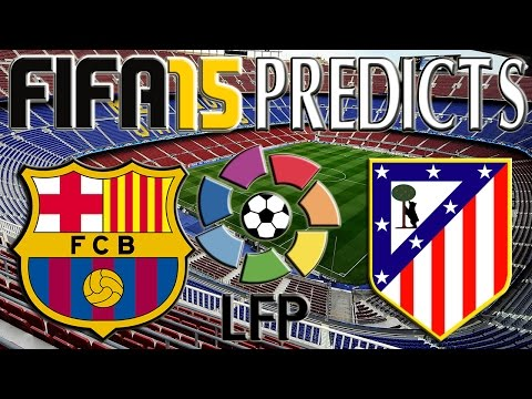 Barcelona vs Atlético Madrid | FIFA 15 Prediction | 11/01/2015