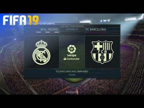 FIFA 19 – Real Madrid vs. FC Barcelona @ Estadio Santiago Bernabéu