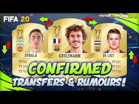 FIFA 20 | CONFIRMED SUMMER TRANSFERS & RUMOURS!! | FT. GRIEZMANN, DYBALA, DE LIGT…
