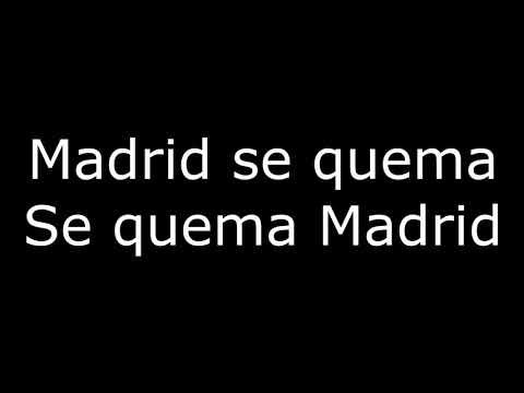 FC Barcelona Song – Madrid se quema (Madrid is burning) (Lyrics)
