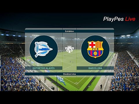 PES 2019 – DEPORTIVO ALAVES vs BARCELONA – Full Match & Amazing Goals – Gameplay PC