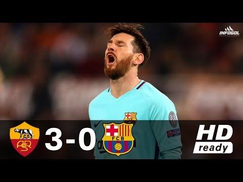 AS Roma vs Barcelona 3-0 – UCL 2017/2018 – Full Highlights ᴴᴰ