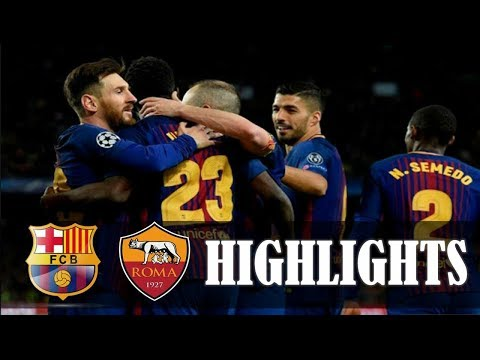 Highlights Liga Champions | Leg Pertama Perempat Final | Barcelona 4-1 AS Roma 5 April 2018
