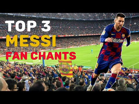 Top 3 Messi Fan Chants | English Translation || FC Barcelona