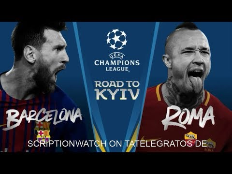 AS Roma vs Barcelona 1 0 ⚽️ 🔴 LIVE   Champions League Quarter Final 2018