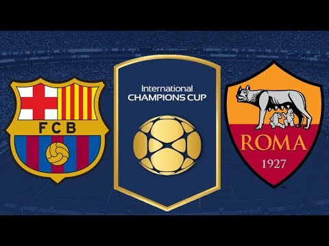 FC Barcelona vs AS Roma – International Champions Cup 2018