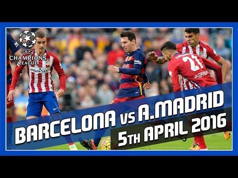 Barcelona vs Atlético Madrid – 5th April 2016 – Match Prediction