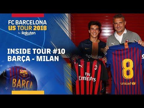 INSIDE TOUR #10 | AC Milan vs FC Barcelona