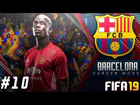 FIFA 19 Barcelona Career Mode EP10 – Signing Paul Pogba!! Transfer Window Hype!!