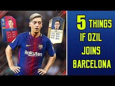 5 Things That Will Happen If OZIL Joins BARCELONA | TRANSFER NEWS